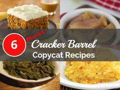 6 Top Cracker Barrel Recipes