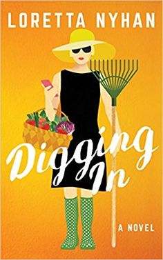 Mrs. Mommy Booknerd's Book Reviews: #MMBBR #Review #DiggingIt by @LorettaNyhan @AUAuthors #LakeUnionPublishing @LUAuthors