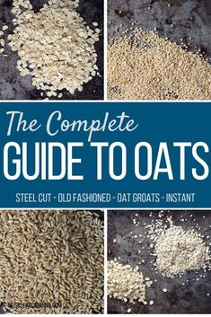 This complete guide to oats will tell you all about the different kinds of oats from oat groats to steel cut oats and even old fashioned oats. Whether you are using oats for overnight oats; for smoothies; or for oatmeal this guide will help you decide the Healthy Breakfast Recipes, Healthy Baking, Healthy Snacks, Healthy Recipes, Diabetic Recipes, Breakfast Ideas, Healthy Fridge, Healthy Smoothies, Healthy Grocery Shopping