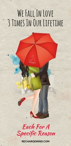 We All Fall In Love 3 Times Throughout Our Lifetime – Each For A Specific Reason