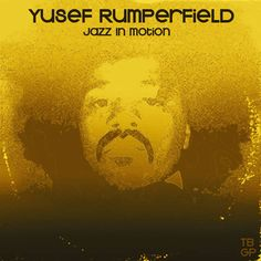 Yusef Rumperfield - Jazz In Motion | Tall Black Guy Productions