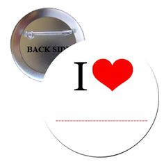 I Love (Your Text) Personalized Pinback 1.25