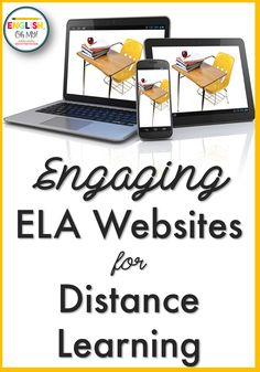 Are you looking for engaging English Language Arts websites and activities for your middle school and high school English students for distance learning? I have compiled a list of my favorite ELA websites, resources and activities to help you in remote and digital teaching. #distancelearning #elawebsites #elaresources #digitalresources #englishteacher #englishresources #englishactivities