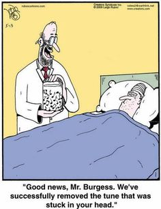 Humor from the medical field. We've removed it. - 'Rubes' by Leigh Rubin Music Jokes, Music Humor, Funny Music, Orchestra Humor, Radio Humor, Piano Funny, Band Nerd, Fun Songs, Medical Humor