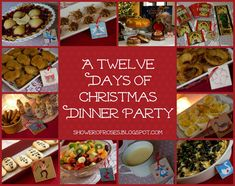Shower of Roses: Our Twelve Days of Christmas Dinner Party on Twelfth Night!