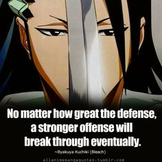-Byakuya sama. Spoken like a true Kuchiki. #Bleach