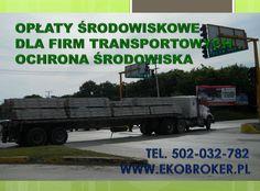 Opłaty środowiskowe dla firm transportowych 2015, tel. 502-032-782, www.ekobroker.pl,  Wezwanie do wykonania przeglądu ekologicznego instalacji, zakładu przemysłowego, warsztatu, przygotowanie i sporządzenia przeglądów ekologicznych, w przypadku stwierdzenia okoliczności negatywnego oddziaływania na środowisko