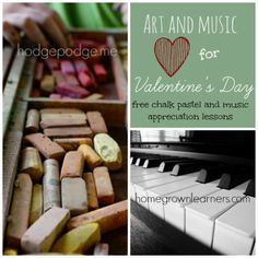 Art and Music for Valentine's Day - Free lessons from Mary @ Homegrown Learners and Tricia @ Hodgepodge