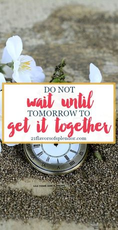 'Waiting until' is the wrong perspective to have, when you have the opportunity right now. Do not wait until tomorrow to do something that you should do today. Click…