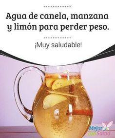 Agua de canela, manzana y limón para perder peso ¡Muy saludable! Dietas para perder peso hay muchas, pero si empiezas a tomar esta deliciosa agua de canela, limón y manzana lo vas a conseguir. ¡Y te va a encantar! #perderpeso