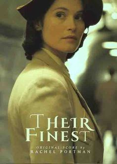 Original Motion Picture Soundtrack (Score OST) to the movie Their Finest Music composed by Rachel Portman. English Drama Movies, Rachel Portman, Hollywood Movies Online, Soundtrack, I Movie, Tv Series, Romantic, Songs, Music
