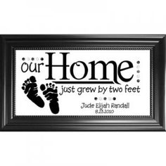 """Our home just grew by two feet"", personalized baby wall plaque/floating photo frame.  Great gift idea & DIY project!  Suggestion, add room for photo."