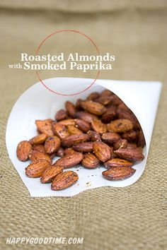 Smoked Paprika Roasted Almonds // Healthy Homemade Snacks | Happy Good Time Blog
