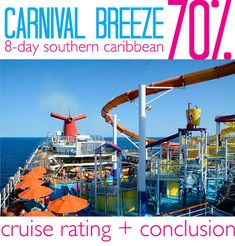 Carnival Breeze 8-Day Southern Caribbean Cruise - Rating and Complete Review!