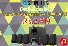 Shopclues Deal of the Day is offering Intex IT-5100 SUF OS Home Audio Speaker at Rs.2399. Shopclues Coupon Code – SCAVNEE8  http://www.paisebachaoindia.com/home-audio-speaker-intex-it-5100-suf-os-at-rs-2399-shopclues/