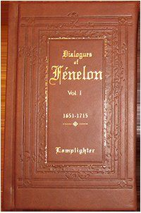 Dialogues of Fenelon -- Lamplighter Publishing