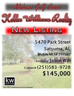 5470 Park Street, Satsuma, AL...MLS# 257267...$145,000...Attractive home located on a quiet street with all the conveniences of a small town including academics, Interstate 65, golf and FREE boat launch just 2 miles away. Home features a spacious, open floor plan with split-brick floors, breakfast bar, new HVAC in 2011, new roof in 2012 and a deep lot, ideal for parking a boat or RV, family gatherings and room for dogs and kids to play. Contact Jason Will at 251-583-9728.