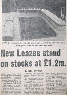 Announcement of Leazes Stand (St. James' Park) redevelopment from 1976 Newcastle United Football, St James' Park, Football Stadiums, Saint James, Announcement, How To Plan, Santiago