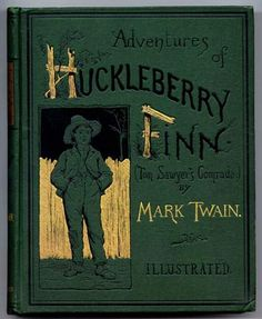 Cover of Adventures of Huckleberry Finn by Mark Twain, 1884.