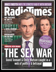 "David Tennant and Emily Watson in The Politician's Husband are the cover of the 20-26 April Radio Times magazine. The new series written by Paula Milne also features prominently in the TV magazine itself. In the article ""Bedroom Politics"" by Melissa Kite, she compares and contrasts the mini-series to real life political couples such as the M..."