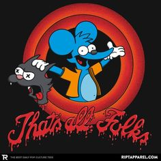 """Simpsons T-Shirt by Alex Pawlicki aka AP Sketches. """"That's All Folks"""" is a parody of the closing sequence for Looney Tunes featuring Itchy and Scratchy. Simpsons Drawings, Simpsons Art, Cartoon Art, Cartoon Characters, Doodle Cartoon, Desenho New School, Sketch Tattoo Design, Looney Tunes Cartoons, Thats All Folks"""