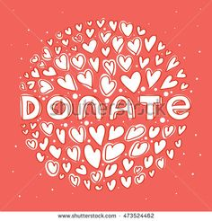 Donate white lettering in round of hearts on red backgrond. Modern hand drawn…