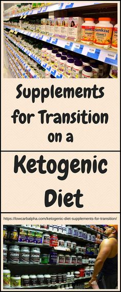 Ketogenic Diet Supplements for Transition