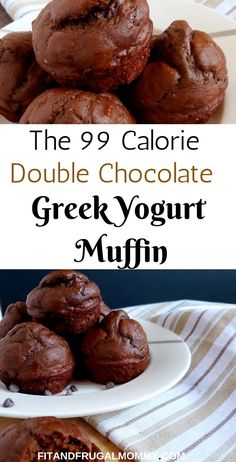 The 99 Calorie Double Chocolate Greek Yogurt Muffin, a low calorie muffin recipe. - The 99 Calorie Double Chocolate Greek Yogurt Muffin, a low calorie muffin recipe that you can enjoy - Low Calorie Muffins, Low Calorie Desserts, No Calorie Foods, Low Calorie Recipes, Low Calorie Baking, Healthy Low Calorie Breakfast, Foods With No Calories, Low Calorie Bread, Low Calorie Cookies