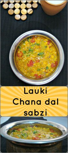 a delicious and healthy sabzi prepared from bottle guard (lauki/doodhi) and chana dal (bengal gram).