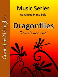 "Looking for a piano solo for your advanced piano students? Then this is the one you want! Dragonflies (from ""Insectalia"") is an exciting contemporary and upbeat piece that is not only fun to play, but enjoyable to hear. Check out the Free Preview: It is a compressed folder that has the first page of Dragonflies AND a mp3 of a short segment of the song. Buy Now: When you complete the purchase of the song, you get all four pages of Dragonflies and a demo mp3 of the entire song. ($)"