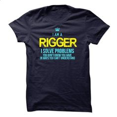 I am a Rigger - #workout shirt #tshirt quotes. PURCHASE NOW => https://www.sunfrog.com/LifeStyle/I-am-a-Rigger-14548163-Guys.html?68278