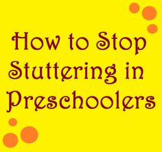 How to Stop Stuttering in Preschoolers: Current Research-Based Methods