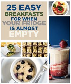 25 Easy Breakfasts To Jumpstart Your Day