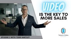 Episode 3:  Video is the key to more sales post COVID-19 with Todd Hartley