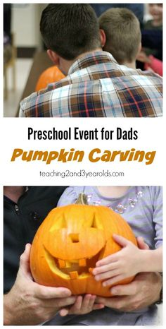 Preschool Halloween Activity with Dad - We invite our dads (or other special person) to join their preschooler and carve pumpkins at preschool. Such a fun and special event! - Teaching 2 and 3 Year Olds