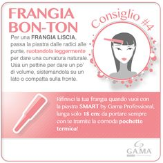 Frangia liscia quando e dove vuoi con la #piastra Smart by Gama Professional, compatta e comodissima! /// Perfect bangs when and where you want with Smart #hairstraightener by Gama, only 18 cm long! #piastre #hair #straightener #straighteners #hairstraighteners #gama #gamaitalia #gamaprofessional #hairtips #tips #howto #tutorial #beautytechnology #bangs #frangia #capelli #hairstyle www.gamaprofessional.it/Piastre/Smart