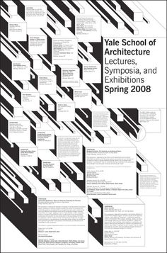 Yale School of Architecture Poster series Poster design Designed at Pentagram under the direction of Michael Bierut While at. Event Poster Design, Graphic Design Posters, Graphic Design Typography, Graphic Design Inspiration, Graphic Design Illustration, Web Design, Book Design, Cover Design, Branding