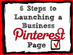 6 Steps to Launching a Business Pinterest Page