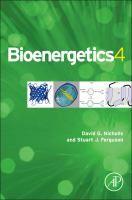 Bioenergetics 4 / David G. Nicholls (Buck Institute for Research on Aging, Novato, California, USA), Stuart J. Ferguson (Department of Biochemistry, University of Oxford, W.R. Miller Fellow of St. Edmund Hall, Oxford, UK).- EBN O Nic