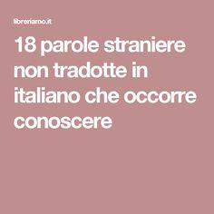 18 parole straniere non tradotte in italiano che occorre conoscere