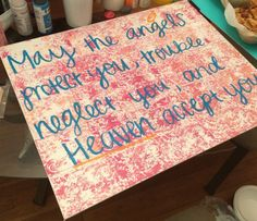 """Pi Beta Phi quote craft: """"May the angels protect you, Trouble neglect you, and Heaven accept you"""" #piphi #pibetaphi"""