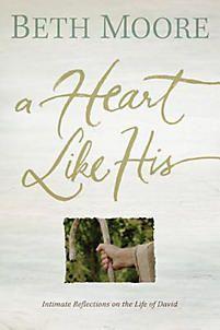 A Heart Like His | Moore, Beth | LifeWay Christian