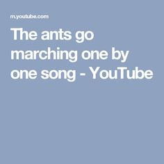 The ants go marching one by one song - YouTube