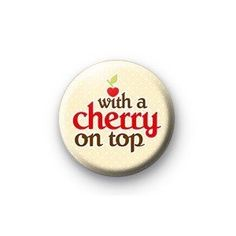 231 Best Pretty Please With A Cherry On Top Images Cherries