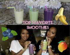 Top 3 Favorite Smoothies