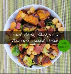 Sweet Potato, Chickpea & Brussels Sprout Salad with Bacon - Carrots N Cake