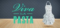Viva la pasta
