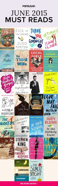 Book-lovers have plenty of reasons to be excited this month! Along with brand-new books by bestselling authors like Judy Blume, Stephen King, and Sophie Kinsella, there are also several celebrity-penned titles hitting shelves in June. Check out our POPSUGAR must reads!