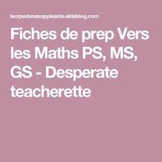 Fiches de prep Vers les Maths PS, MS, GS - Desperate teacherette