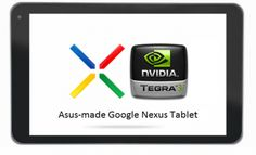 Asus Employee Confirms Google Asus Nexus Tablet With Quad Core Tegra 3 Processor